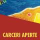 CARCERI APERTE, campagna europea